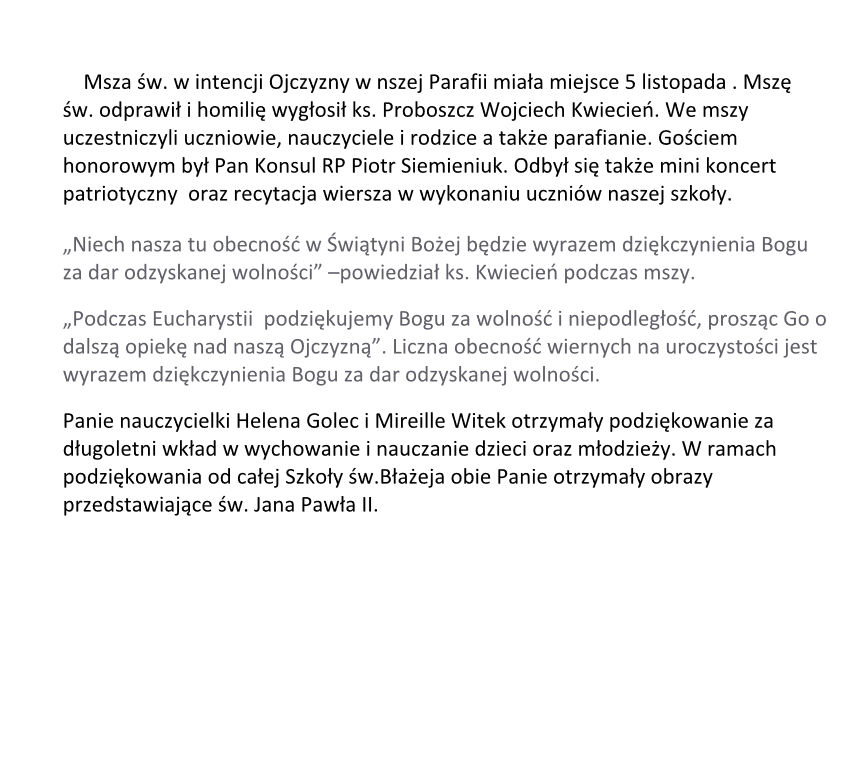 Msza Szkolna Z Okazji Odzyskania Niepodległości Przez Polskę